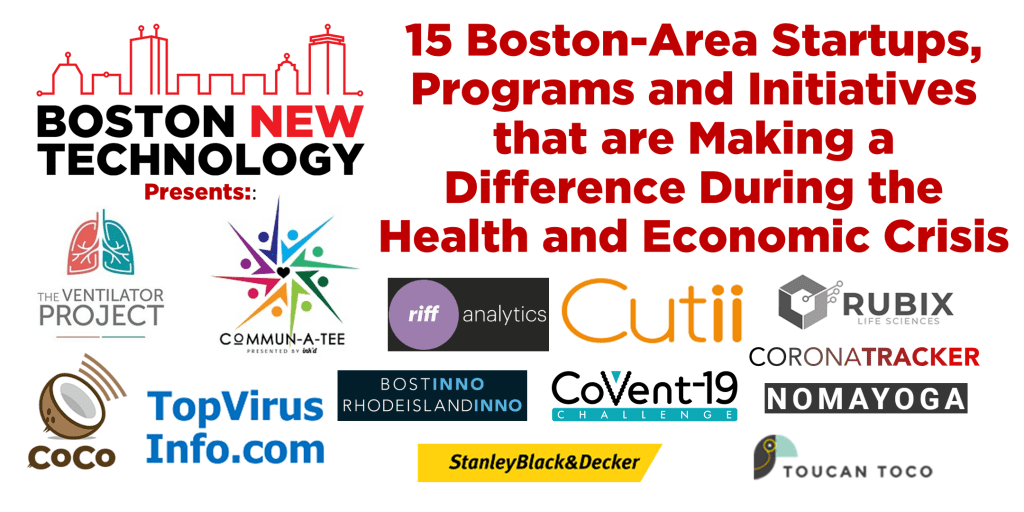 Boston-Area Startups, Programs and Initiatives that are Making a Difference During the Health and Economic Crisis