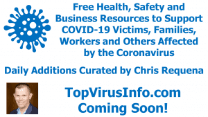 Free Health, Safety and Business Resources to Support COVID-19 Victims, Families, Workers and Others Affected by the Coronavirus
