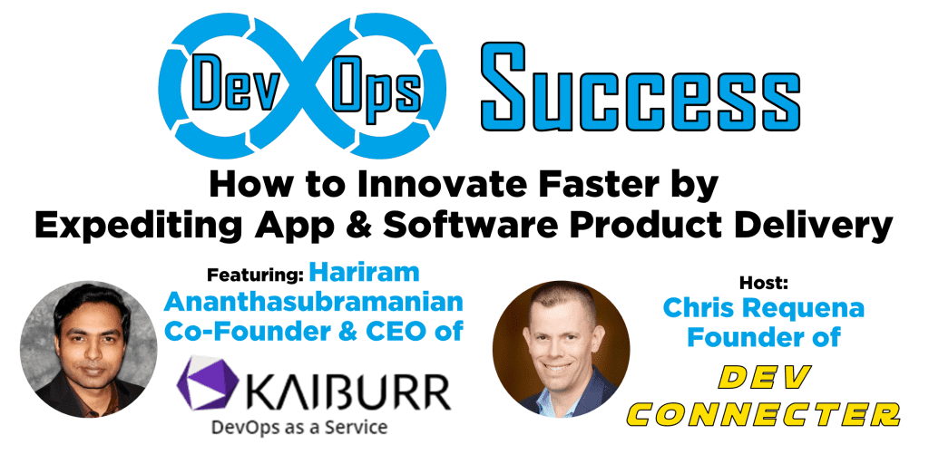 DevOps Success: How to Innovate Faster by Expediting App and Software Product Delivery